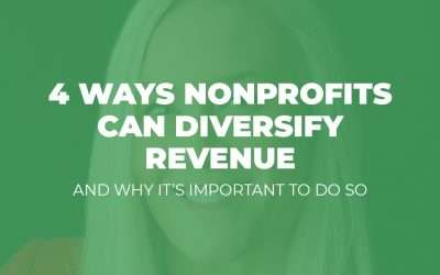 Webinar: 4 Ways Nonprofits Can Diversify Revenue and Why It's Important to Do So